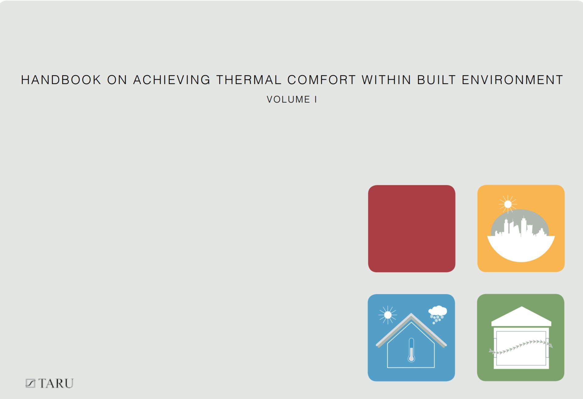 Handbook on Achieving Thermal Comfort Within Built Environment: Volume 1