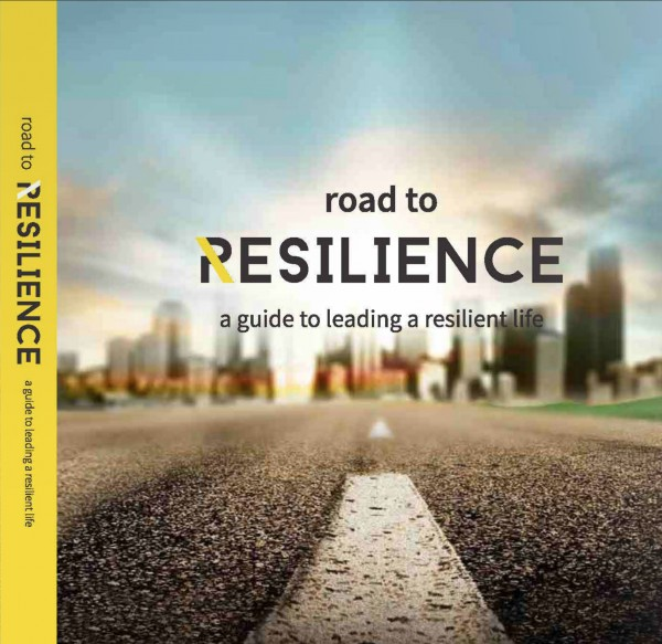 Road to Resilience – A Guide to Leading a Resilient Life